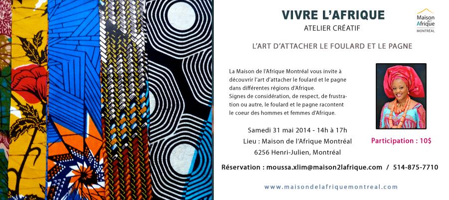 Atelier - La Maison de l'Afrique Montréal